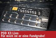 POD X3 Live: Für mich ist er eine Fundgrube!