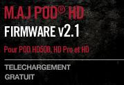Enfin disponible: La V2.1 gratuite du firmware pour POD HD500, POD HD Pro et POD HD