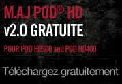 Disponible: Mise à jour gratuite v2.0 pour POD HD400 et POD HD300